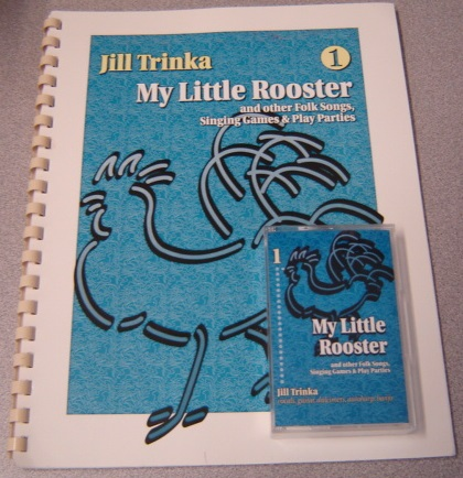 Image for My Little Rooster And Other Folk Songs, Singing Games & Play Parties, Volume 1: Book And Audio Cassette Tape Set