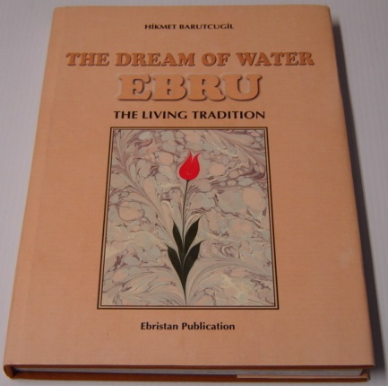 Image for The Dream Of Water: Ebru, The Living Tradition