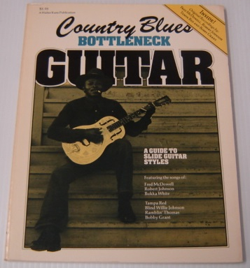 Image for Country Blues Bottleneck Guitar: A Guide To Slide Guitar Styles