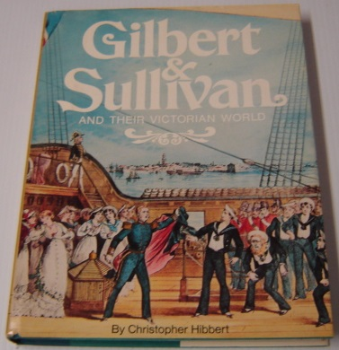 Image for Gilbert & Sullivan and Their Victorian World