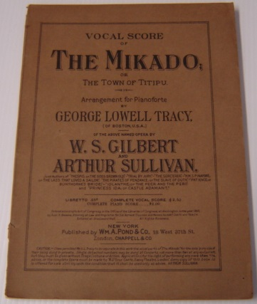 Image for Vocal Score Of The Mikado; Or The Town Of Titipu, Arrangement For Pianoforte By George Lowell Tracy