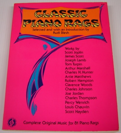 Image for Classic Piano Rags: Complete Original Music for 81 Piano Rags