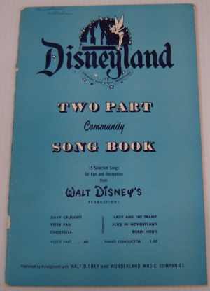 Image for Disneyland Two Part Community Song Book: 15 Selected Songs For Fun And Recreation From Walt Disney's Productions, Piano Conductor Version