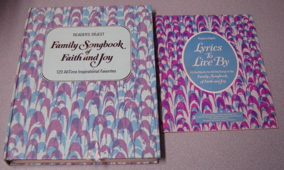 Image for Reader's Digest Family Songbook Of Faith And Joy: 129 All-time Inspirational Favorites With Booklet