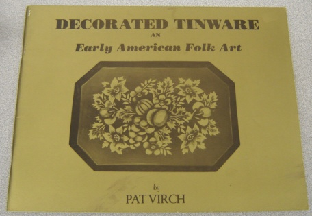 Image for Decorated Tinware in Early American Folk Art