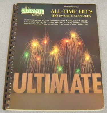 Image for All-Time Hits: 100 Favorite Standards (Ultimate Ser., Piano/Vocal/Guitar)