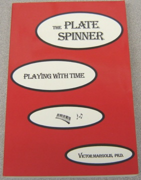 Image for The Plate Spinner:   Playing With Time
