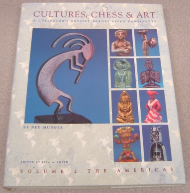 Image for Cultures, Chess & Art: A Collector's Odyssey Across Seven Continents, Volume 2: The Americas