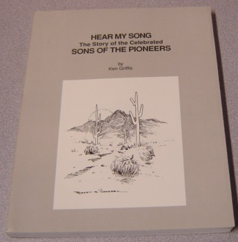 Image for Hear My Song: The Story Of The Celebrated Sons Of The Pioneers; Signed