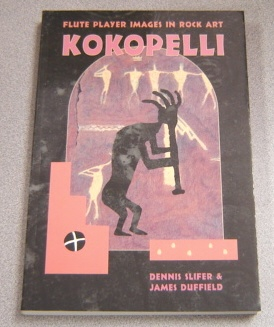 Image for Kokopelli: Flute Player Images In Rock Art