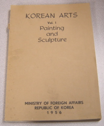 Image for Korean Arts, Vol. 1: Painting And Sculpture