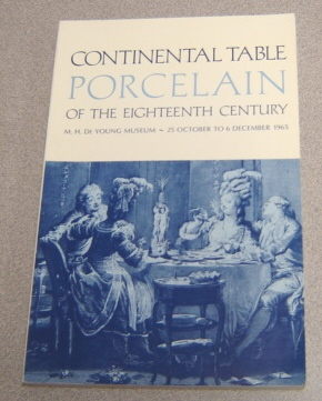 Image for Continental Table Porcelain Of The Eighteenth (18th) Century