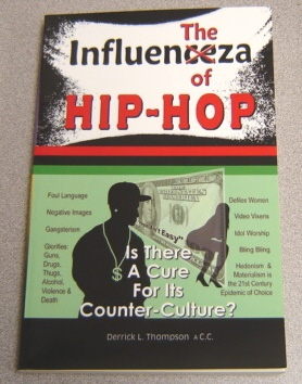 Image for The Influenza of Hip-Hop: Is There A Cure For Its Counter-Culture?