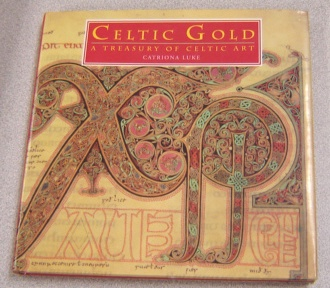 Image for Celtic Gold: A Treasury Of Celtic Art