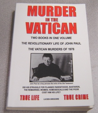 Image for Murder In The Vatican: The Revolutionary Life Of John Paul And The Vatican Murders Of 1978