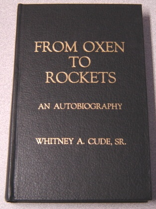 Image for From Oxen To Rockets: An Autobiography