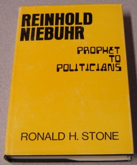 Image for Reinhold Niebuhr: Prophet To Politicians