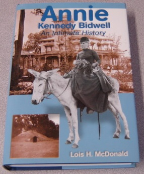 Image for Annie Kennedy Bidwell: An Intimate History