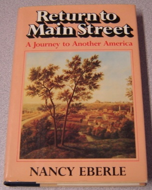 Image for Return To Main Street: A Journey To Another America