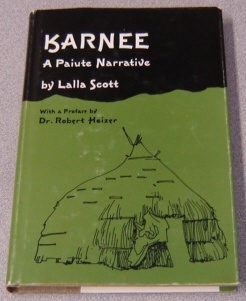 Image for Karnee: A Paiute Narrative; Signed