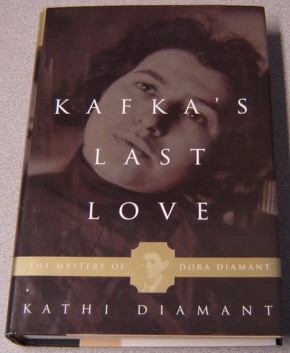 Image for Kafka's Last Love: The Mystery Of Dora Diamant