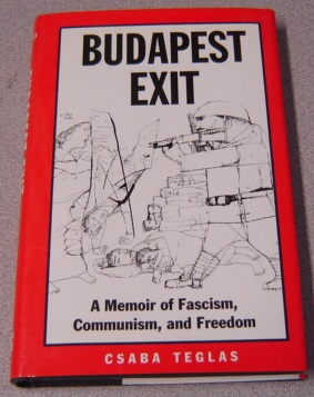 Image for Budapest Exit: A Memoir of Fascism, Communism, and Freedom (Eastern European Studies #7)