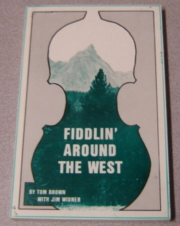 Image for Fiddlin' Around The West; Signed