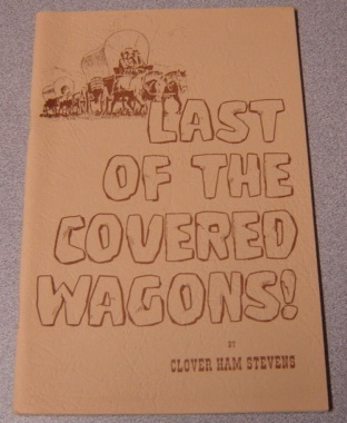 Image for Last of the Covered Wagons!