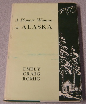 Image for A Pioneer Woman in Alaska