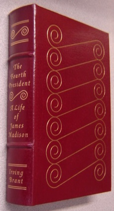 Image for The Fourth President: A Life of James Madison (Library of the Presidents Series)