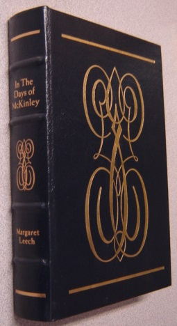 Image for In the Days of McKinley [Easton Press Library of American Presidents]