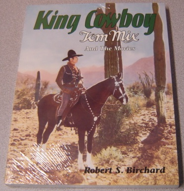 Image for King Cowboy: Tom Mix and the Movies