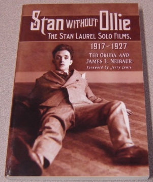 Image for Stan Without Ollie: The Stan Laurel Solo Films, 1917-1927