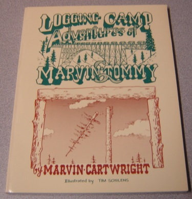 Image for Logging Camp Adventures of Marvin and Tommy