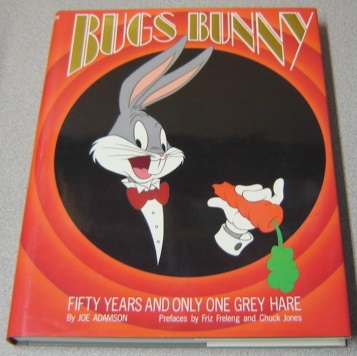 Image for Bugs Bunny: Fifty (50) Years And Only One Grey Hare