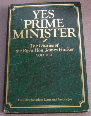 Image for Yes Prime Minister: The Diaries of the Right Hon. James Hacker, Volume 1