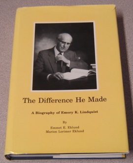 Image for The Difference He Made: A Biography of Emory K. Lindquist