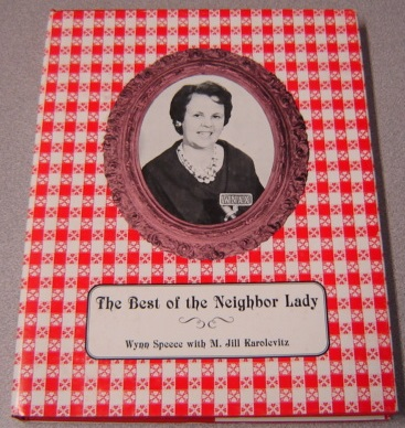 Image for The Best Of The Neighbor Lady; Signed