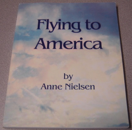 Image for Flying To America (signed By Niels Nielsen)