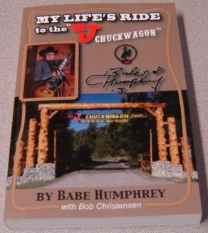 "Image for My Life's Ride To The ""Bar J Chuckwagon""; Signed"