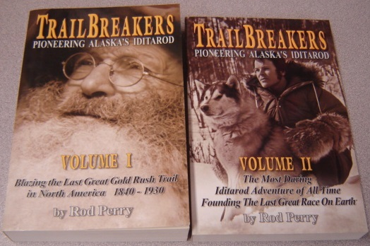 Image for Trailbreakers: Pioneering Alaska's Iditarod, Volume I and II, 2 Volume Set; Signed