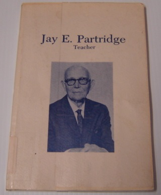 Image for Jay E. Partridge, Teacher