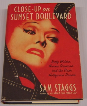 Image for Close-Up on Sunset Boulevard: Billy Wilder, Norma Desmond, and the Dark Hollywood Dream