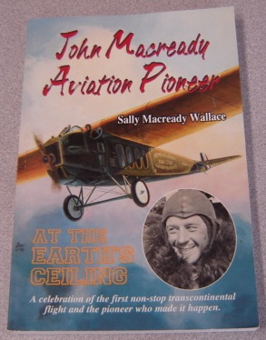 Image for John Macready Aviation Pioneer: At The Earth's Ceiling; Signed