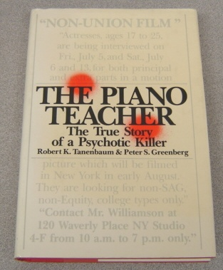 Image for Piano Teacher: The True Story of a Psychotic Killer