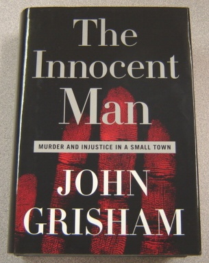 Image for Innocent Man: Murder And Injustice In A Small Town, Large Print