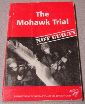 Image for The Mohawk Trial: Not Guilty