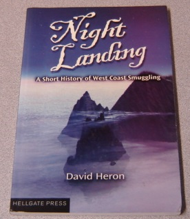Image for Night Landing: A Short History of West Coast Smuggling