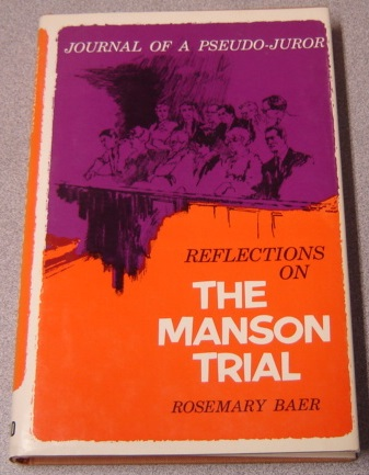 Image for Reflections on the Manson Trial: Journal of a Pseudo-Juror