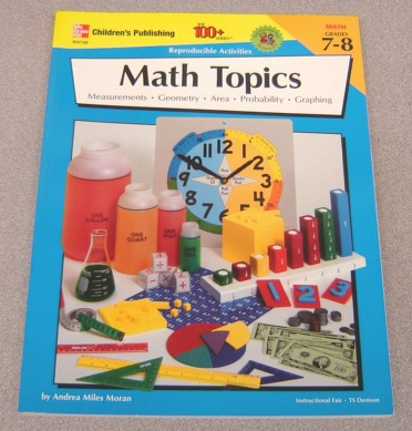 Image for Math Topics, Grades 7-8: Measurements, Geometry, Area, Probability, Graphing (100+ Series)